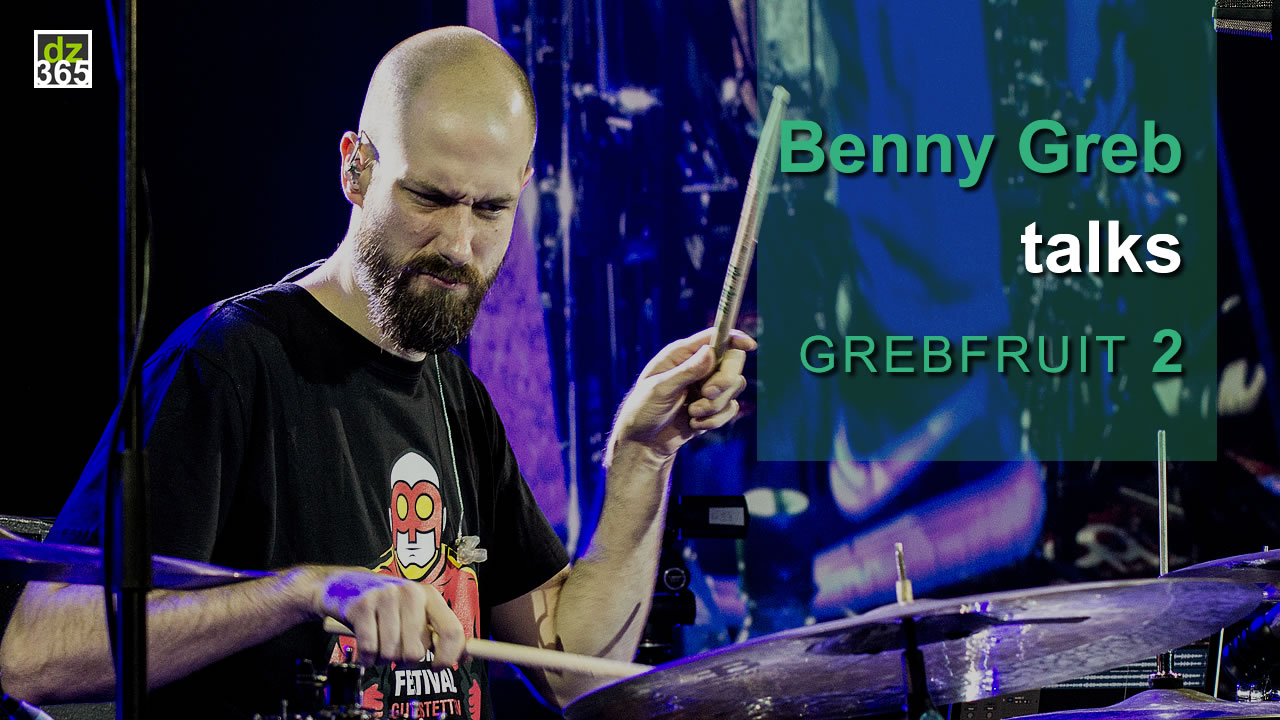 Benny Greb interview album Grebfruit 2 - Live premiered at the Meinl Drum Festival