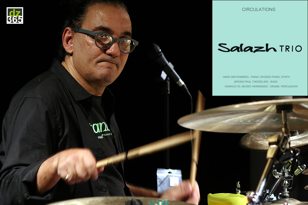 Horacio \'El Negro\' Hern�ndez\' records new album with Salazh Trio - Circulations