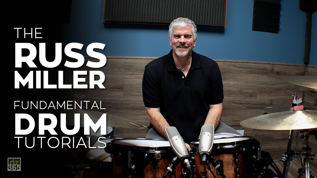 Fundamental Drum Tutorials with Russ Miller