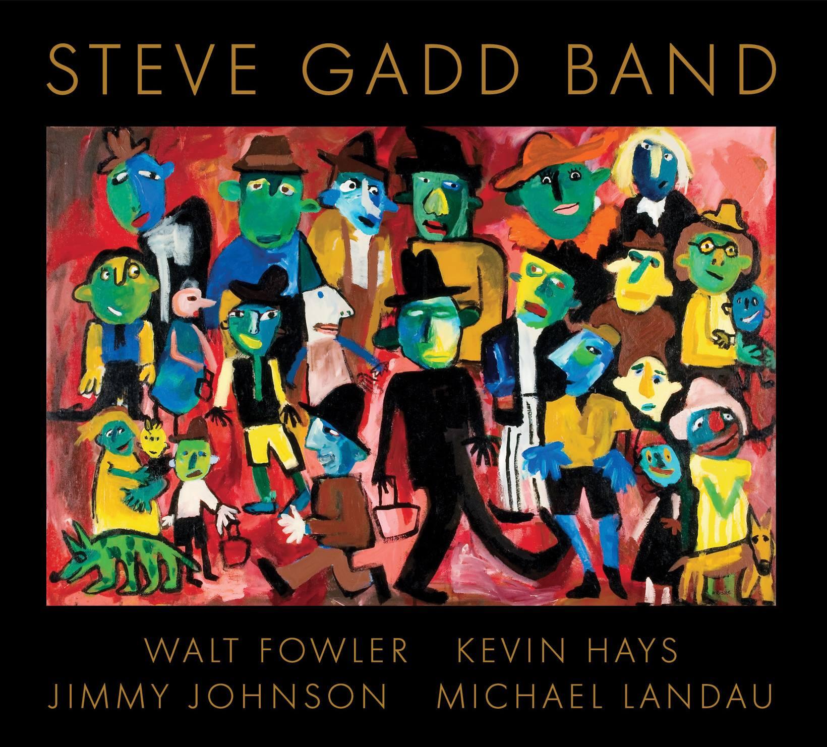Cover self-titled Steve Gadd Band - 2018