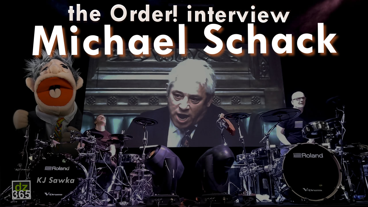 Drummerszone talks with Michael Schack about the success of 'Order'