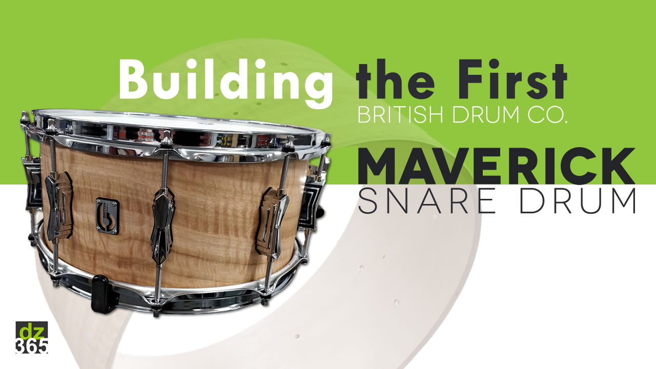 Watch & Win the first British Drum Co. Maverick snare drum ever built