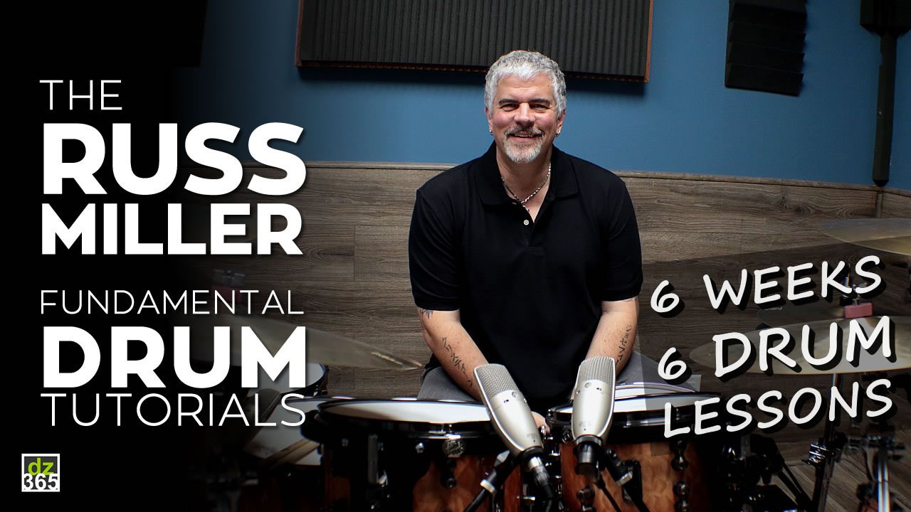 The Russ Miller Fundamental Drum Tutorials - 6 Free Drum Lessons