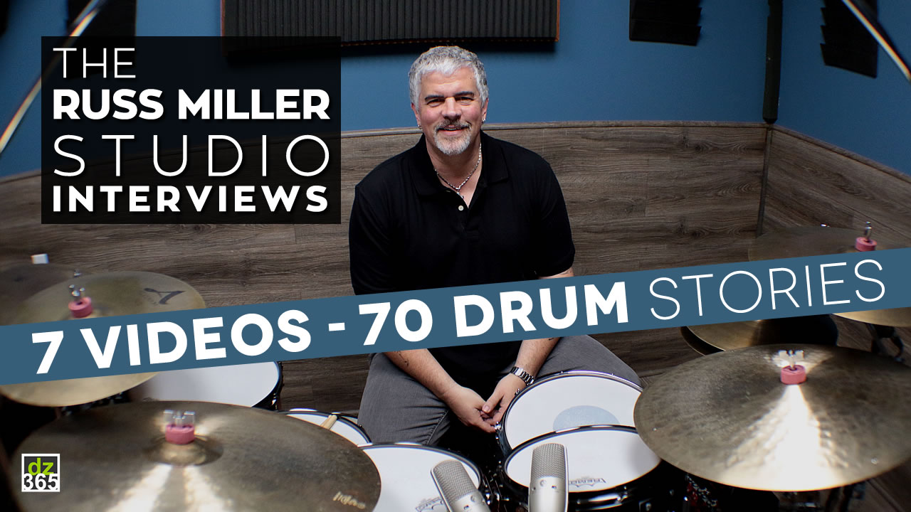 The Russ Miller Studio Interviews - 7 weeks of drum studio knowledge!