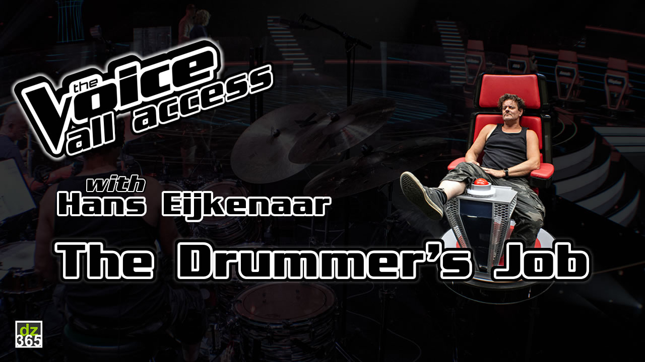 The drummer's Job on The Voice - All Access with drummer Hans Eijkenaar