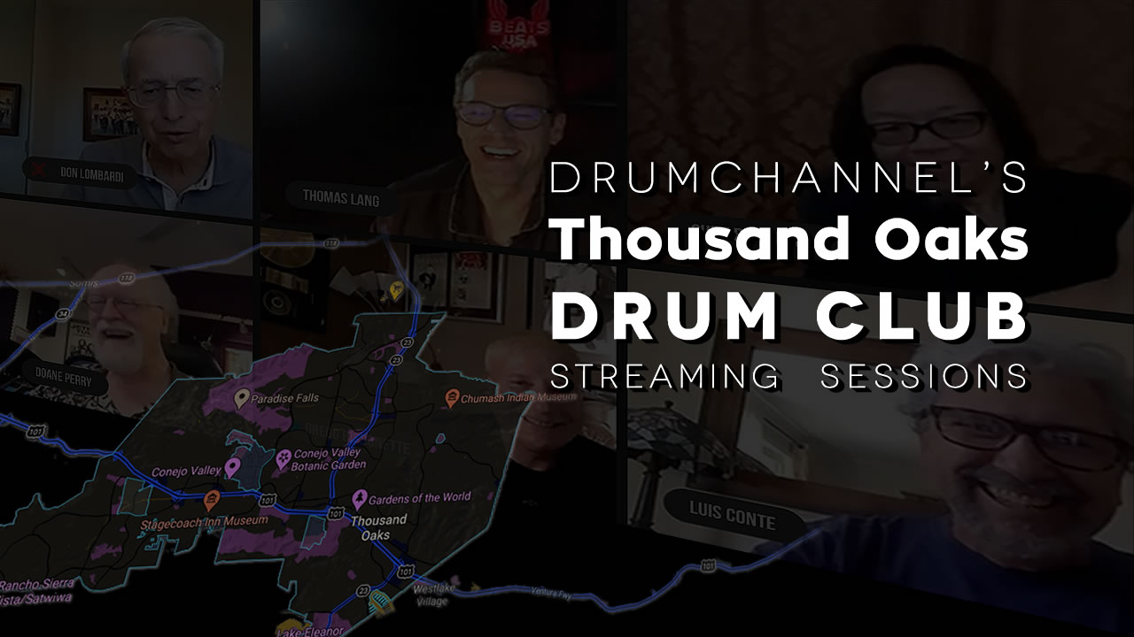 Drumchannel hits history with the Thousand Oaks Drum Club Sessions