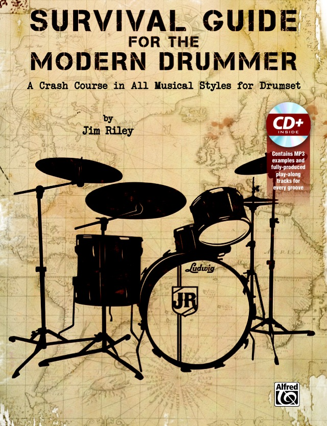 Survival guide for the modern drummer by jim riley | drum set.