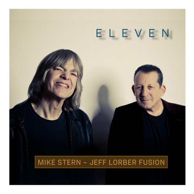Mike Stern & Jeff Lorber - Eleven